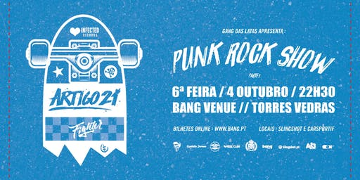 Artigo 21 & Fighter | Punk Rock Show
