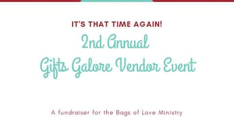 2nd Annual Gifts Galore tickets