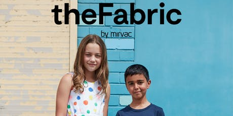 The Fabric by Mirvac | Exclusive Information Session tickets