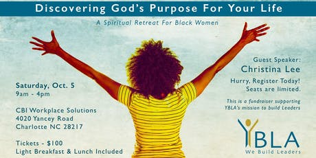 "YBLA Presents ""Discovering God's Purpose for Your Life"" Women's Retreat tickets"