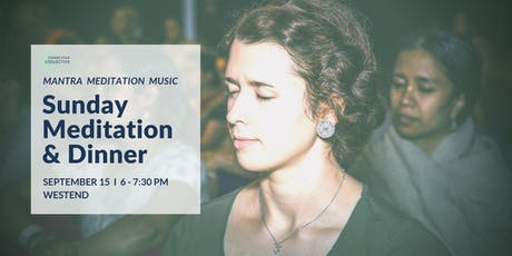 Guided Meditation & Dinner West End, 15th September tickets