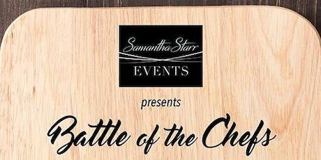 SamanthaStarr Events Presents: Battle of the Chefs 2019 tickets