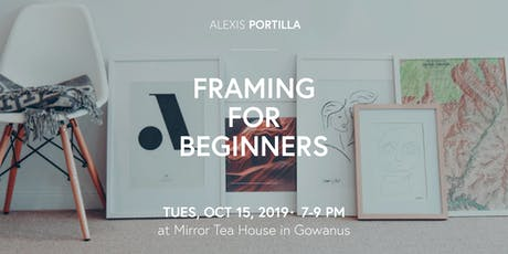 Framing For Beginners tickets