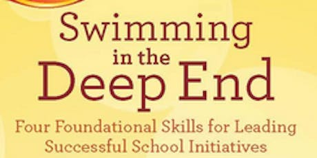 "MCCL Author Webinars & Book Talk: ""Swimming in the Deep End: Four Foundational Skills for Leading Successful School Initiatives"" by Jennifer Abrams 3 p.m. - 4:30 p.m. EST biglietti"