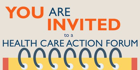 Health Care Action Forum tickets