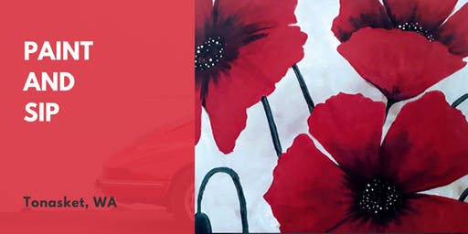 Paint and Sip Tea Tonasket: Poppies In The Wind