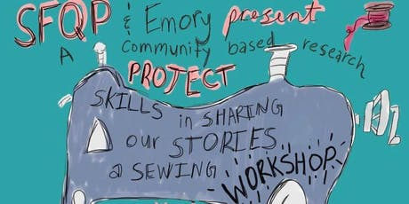 Skills In Sharing Our Stories: A Sewing Workshop! tickets