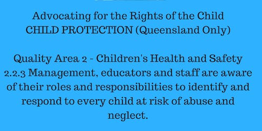 Advocating for the Rights of the Child: Child Protection and Mandatory Reporting Queensland Beenleigh