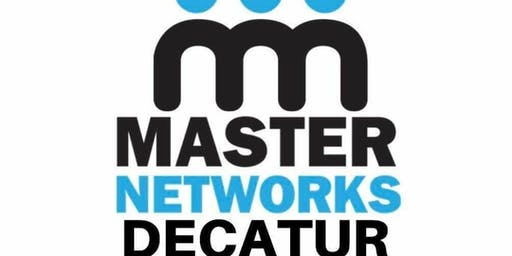 Master Networks Decatur Chapter Meeting