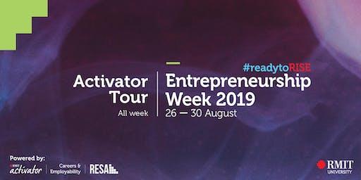 Activator Tour - RMIT Entrepreneurship Week