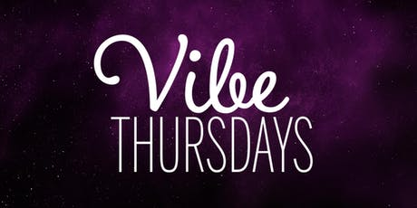 Vibe Thursdays Hosted By CSULB tickets