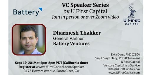 VC Speaker: Battery Ventures General Partner Dharmesh Thakker