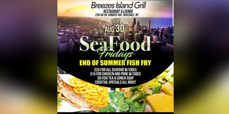 END OF  SUMMER FISH FRY  tickets