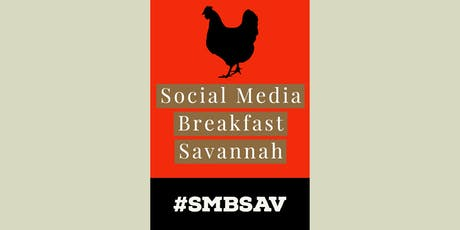 Fall 2019 Social Media Breakfast Savannah (#SMBSAV) tickets