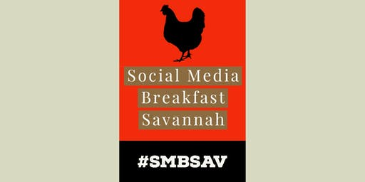 Fall 2019 Social Media Breakfast Savannah (#SMBSAV)