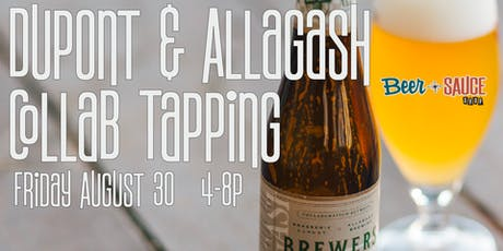 Dupont Allagash Collab Tapping tickets
