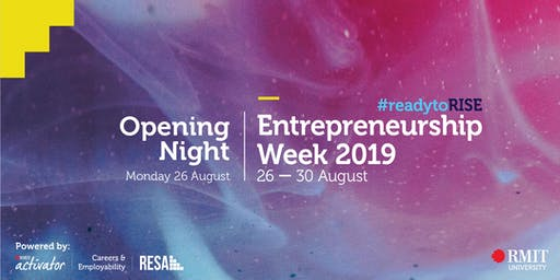 RMIT Entrepreneurship Week - Opening Night