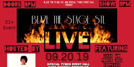 Blaze The Stage STL Live