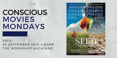 SEED screening - Conscious Movies Mondays tickets