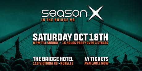 Season X in the Bridge #8 tickets