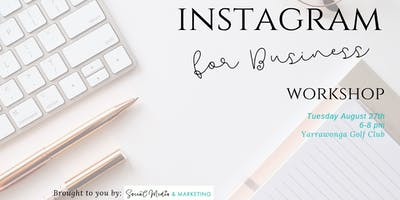 Instagram for Business Workshop - Yarrawonga