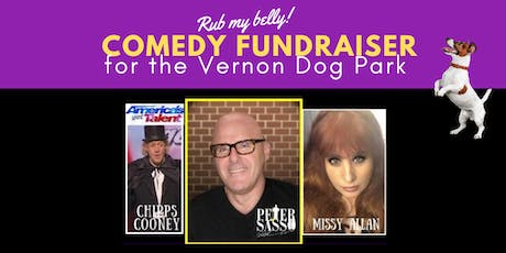 Comedy Night Fundraiser for Vernon Dog Park tickets