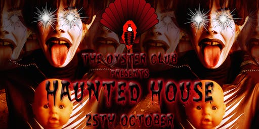 The Oyster Club - Haunted (House) Party