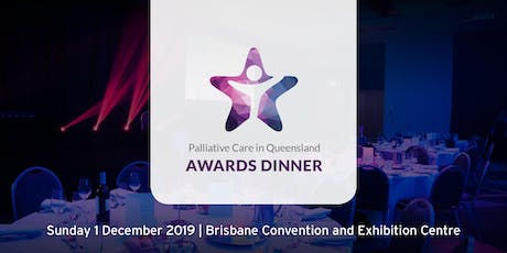 2019 Palliative Care in Qld Awards Dinner tickets