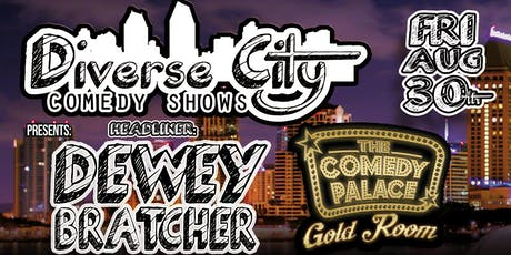 Diverse City Comedy Show @ The Comedy Palace: Fri. Aug 30th 7:30 pm tickets