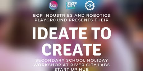 Ideate To Create Camp Secondary School Holiday Workshop - Brisbane tickets