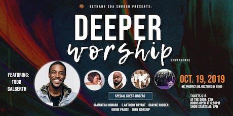 Deeper Worship Concert tickets