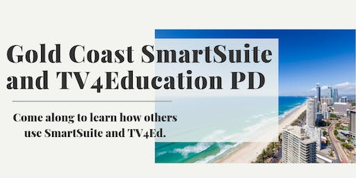Gold Coast SmartSuite and TV4Education PD day.