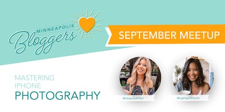Mastering iPhone Photography - Minneapolis Bloggers MeetUp tickets