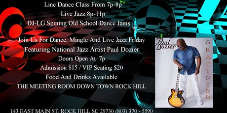 Dance, Mingle And Live Jazz Friday's tickets