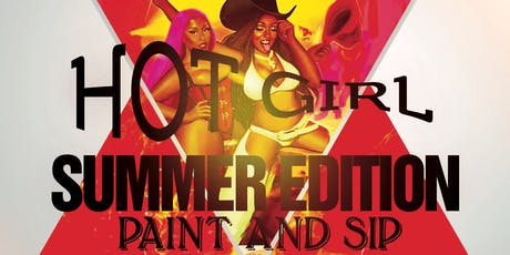 Hot Girl Summer Edition Paint and Sip tickets