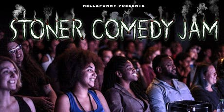 The SF Stoner Comedy Jam tickets