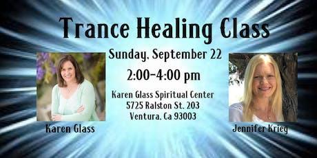 Trance Healing Class tickets