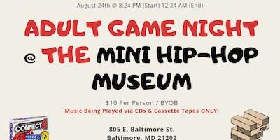 ***** Game Night @ The Mini Hip-Hop Museum
