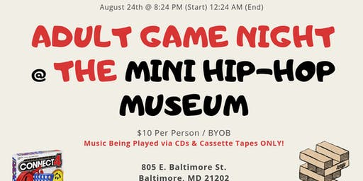 Adult Game Night @ The Mini Hip-Hop Museum