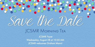 JCSMR Morning Tea