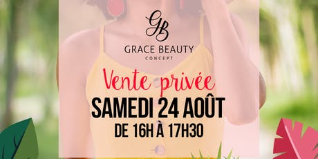Vente Privée : Grace Beauty Concept  billets