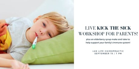 Kick The Sick: A Live Event for Parents tickets