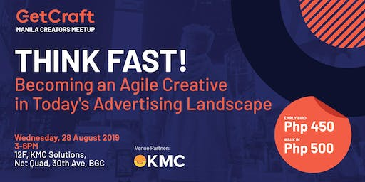 THINK FAST! Becoming an Agile Creative in Today's Advertising Landscape