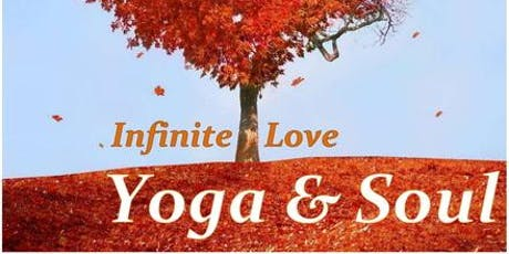 Infinite Love Yoga & Soul tickets