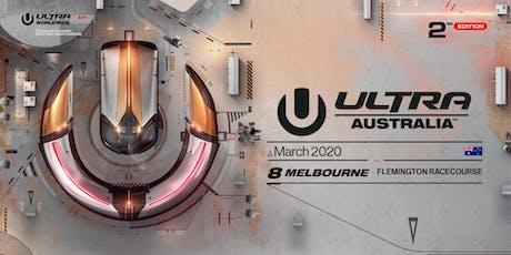 Ultra Australia 2020 — Melbourne tickets