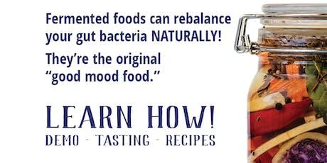 How to Ferment for Better Health- a Gut Health Healing Demonstration tickets