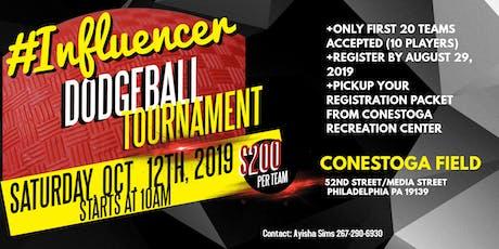 #INFLUENCER DODGEBALL TOURNAMENT tickets