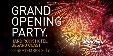 Hard Rock Hotel Desaru Coast Grand Opening Party tickets