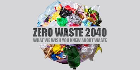 Zero Waste 2040: What we wish you knew about waste tickets
