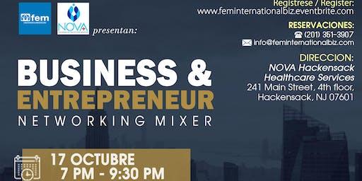 BUSINESS & ENTREPRENEUR N E T W O R K I N G  M I X E R